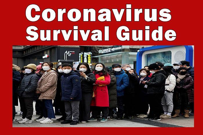 Coronavirus Survival Guide