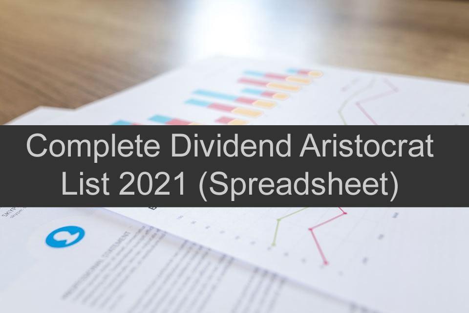 Complete Dividend Aristocrat List 2021 (Spreadsheet)